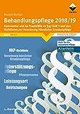 Behandlungspflege 2018/19: Kommentar und 60 Praxisfälle zu § 37 SGB V (Reihe Recht)