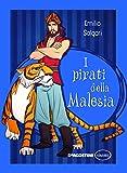 Scarica Libro I pirati della Malesia (PDF,EPUB,MOBI) Online Italiano Gratis
