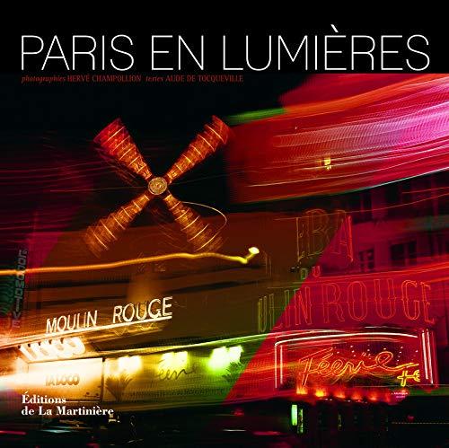 Paris en lumières par Herve Champollion, Aude de Tocqueville