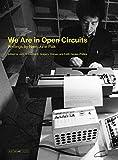 We Are in Open Circuits: Writings by Nam June Paik (Writing Art) - Nam June (Artist) Paik