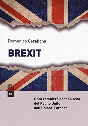 Brexit. Cosa cambierà dopo l'uscita del Regno Unito dall'Unione Europea: 1