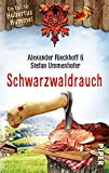 Schwarzwaldrauch: Ein Fall für Hubertus Hummel (Hubertus-Hummel-Reihe, Band 11) - Alexander Rieckhoff