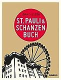 St. Pauli & Schanzenbuch (Hamburg. Stadtteilbücher)