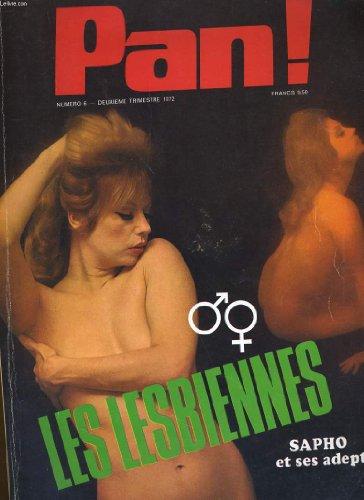 Pan n°6 - les lesbiennes - sapho et ses adeptes... par COLLECTIF