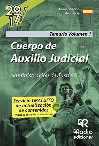 Cuerpo de Auxilio Judicial. Administración de Justicia. Temario Volumen 1 por José María  Aguilera Ramos