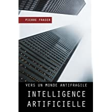 Intelligence artificielle, entre mythe et technologie