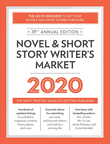 Novel & Short Story Writer\'s Market 2020: The Most Trusted Guide to Getting Published