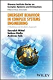 Emergent Behavior in Complex Systems Engineering: A Modeling and Simulation Approach (Stevens Institute Series on Complex Systems and Enterprises)