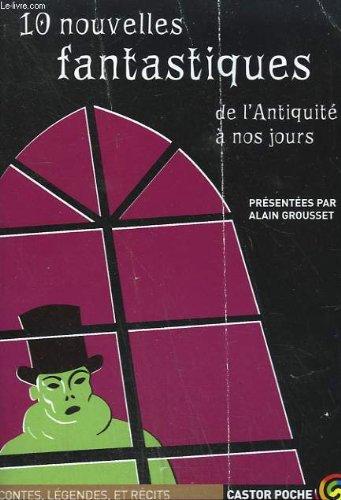 Portada del libro 10 nouvelles fantastiques de l'antiquite a nos jours. collection castor poche n° 1013