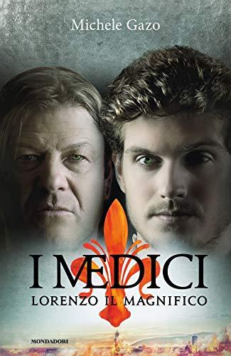 I Medici. Lorenzo il Magnifico (Omnibus) por Michele Gazo