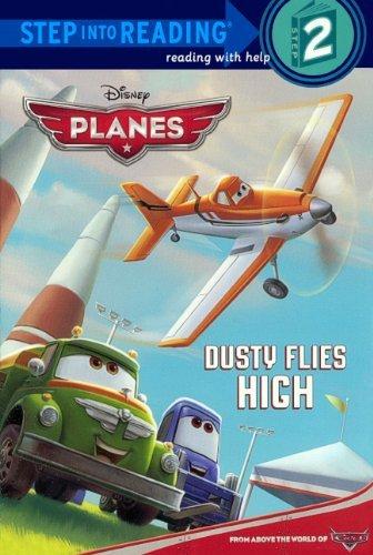 Portada del libro Dusty Flies High (Turtleback School & Library Binding Edition) (Disney Planes) by Susan Amerikaner (2013-07-02)