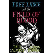 Free Lance and the Field of Blood (Free Lance Trilogy 2)