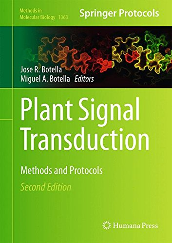 Plant Signal Transduction: Methods and Protocols (Methods in Molecular Biology)