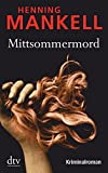 Mittsommermord: Kurt Wallanders 7. Fall
