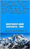 #8: Mount Everest: David Sharp's death Controversy - 2006