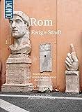 DuMont BILDATLAS Rom: Auf den Spuren der Antike ... (DuMont BILDATLAS E-Book 14)