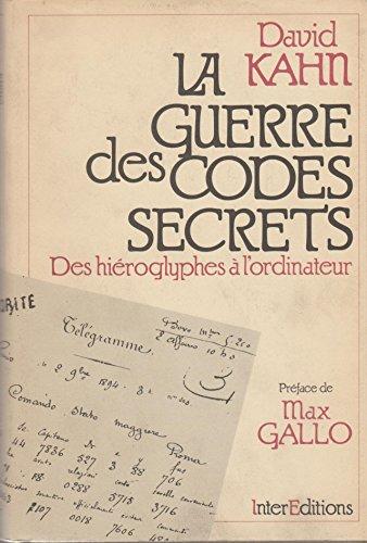 La guerre des codes secrets