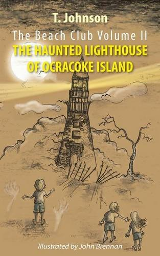 The Beach Club Volume Two: The Haunted Lighthouse of Ocracoke Island -