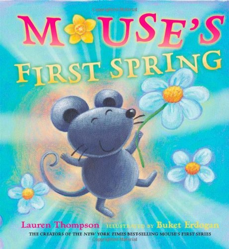 Mouse's First Spring por Lauren Thompson