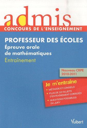 Concours professeur des écoles - Epreuve orale de Mathématiques - Millesime 2011 - Admis - Je m'entraîne
