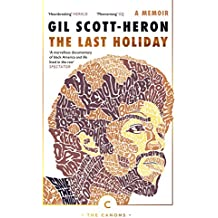 The Last Holiday: A Memoir (Canons)