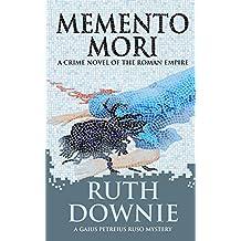 Memento Mori: A Crime Novel of the Roman Empire (Gaius Petreius Ruso Series Book 8) (English Edition)
