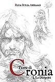 Scarica Libro Terre di Cronia I La Diaspora (PDF,EPUB,MOBI) Online Italiano Gratis