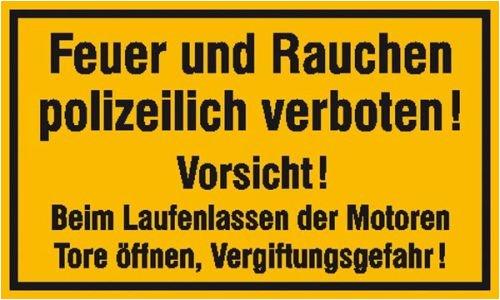 4383. Hinweisschild für Tankanlagen und Garagen Feuer und Rauchen polizeilich verboten Vorsicht! Kunststoff (Polysterol) Größe 25,00 cm x 15,00 cm
