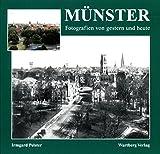 Münster: Fotografien von gestern und heute