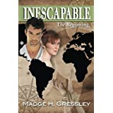Inescapable: The Beginning