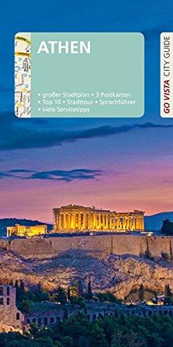GO VISTA: Reiseführer Athen: Mit Faltkarte und 3 Postkarten