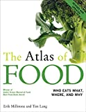 The Atlas of Food: Who Eats What, Where, and Why