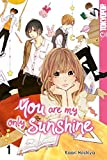 You Are My Only Sunshine 01