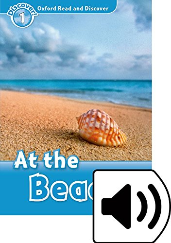 Oxford Read and Discover 1. At the Beach At the beach MP3 Pack