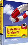 Erste Hilfe für den PC - mitProblemfinder: Lösen Sie jedes Problem selbst! (Sonstige Bücher M+T)