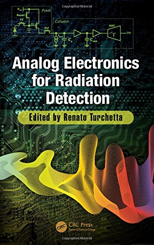 Analog Electronics for Radiation Detection (Devices, Circuits, and Systems) - Digital Image Detector