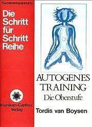 Autogenes Training: Die Oberstufe