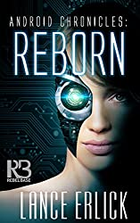 Reborn (Android Chronicles)