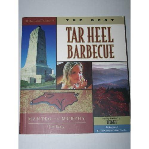 The Best Tar Heel Barbecue: Manteo to Murphy