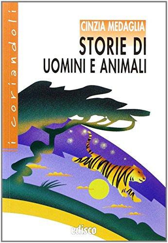 Storie di uomini e animali. Con espansione online