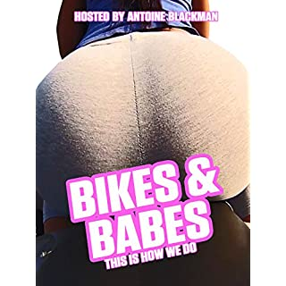 Bikes & Babes This Is How We Do [OV]
