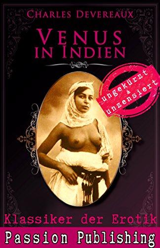 Klassiker der Erotik 52: Venus in Indien: ungekürzt und unzensiert