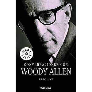 Conversaciones Con Woody Allen = Conversations with Woody Allen (Best Seller (De