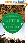 After the Prophet: The Epic Story of...