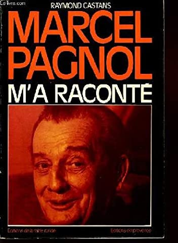 Coffret Pagnol - Marcel pagnol m'a