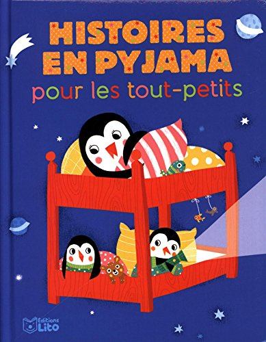 Mes histoires du soir : Histoires en pyjama pour les Tout-Petits - Dès 18 mois par Collectif