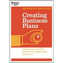 Creating Business Plans: Gather Your Resources Descrige the Opportunity Get Buy-in