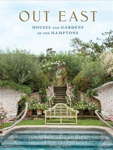 Out East: Houses and Gardens of the Hamptons por M. Brian Tichenor