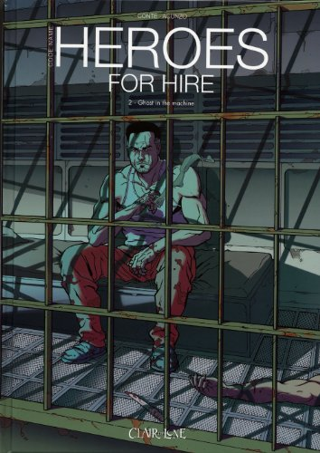 Heroes for hire, Tome 2 : Ghost in the machine