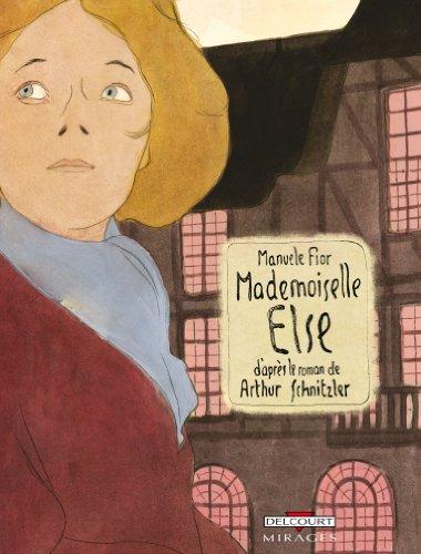 Mademoiselle Else : Récit en deux parties